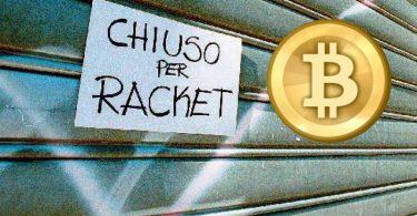 Bitcoin e Mafia primo caso di pizzo in Italia